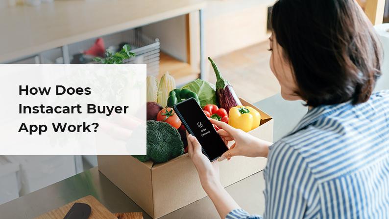 How does instacart-buyer-app-work_BannerImage