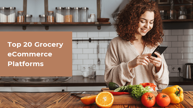 Top 20 Grocery eCommerce Platforms